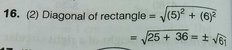 The length of a diagonal in cms of a rectangle of length 5cm and width 6cm is: