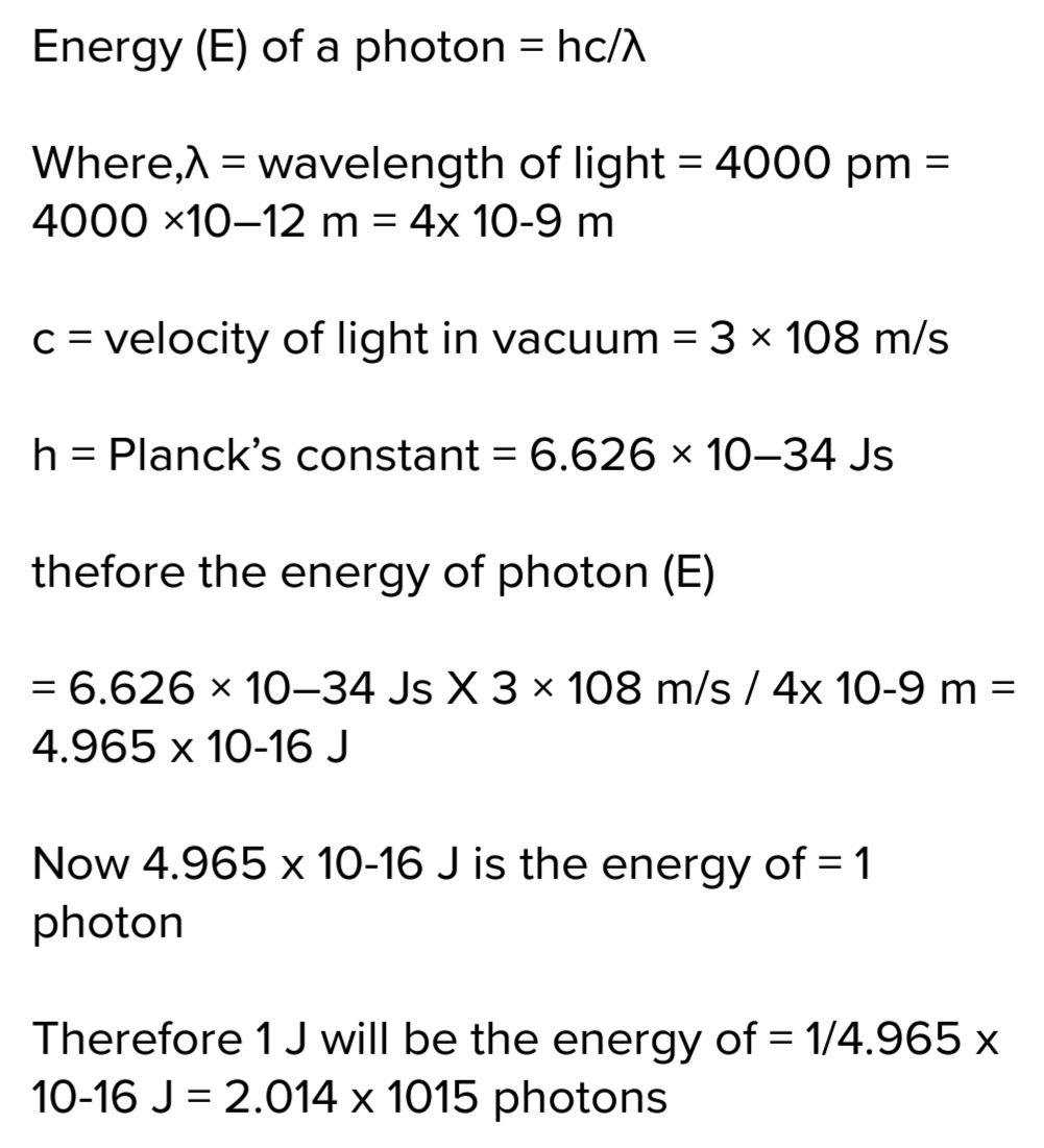 What is the number of photons of light with a wavelength of 4000 pm that provides 1. 1 of energy?
