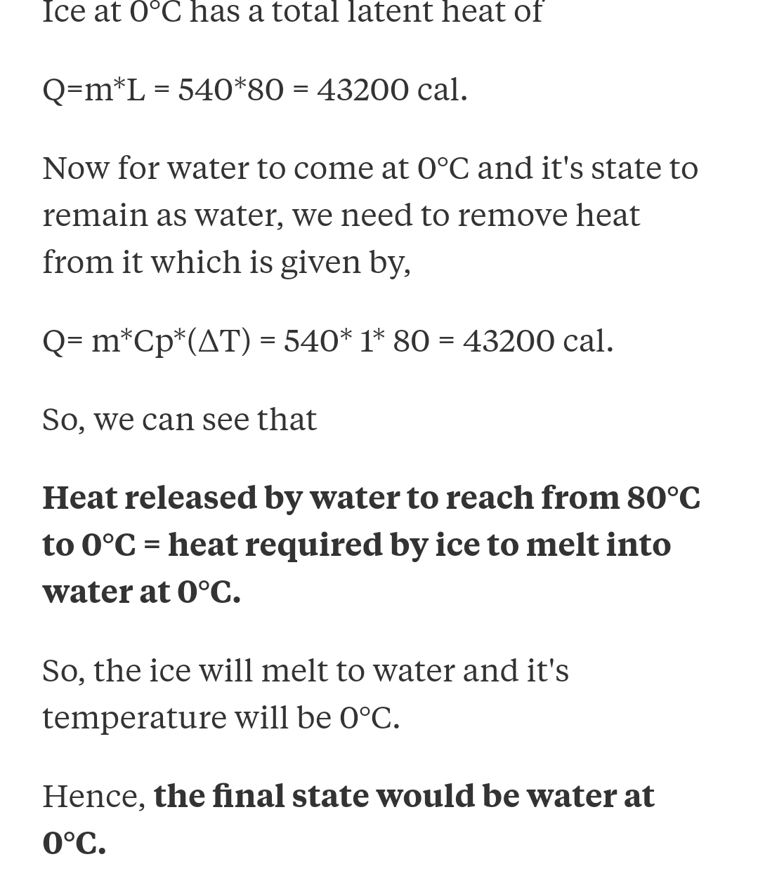 50gm ice at −10∘C is mixed with 20gm steam at 100∘C. When the mixture finally reaches its steady state inside a calorimeter of water equivalent 1.5gm then : [Assume calorimeter was initially at 0∘C, Take latent heat of vaporization of water =540 cal/gm, Latent heat of fusion of water =80 cal/gm, specific heat capacity of water =1 cal/gm- ∘C, specific heat capacity of ice =0.5cal/gm∘C ]