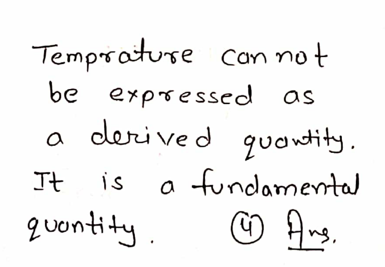 Temperature can be expressed as a derived quantity in terms of which of the following?