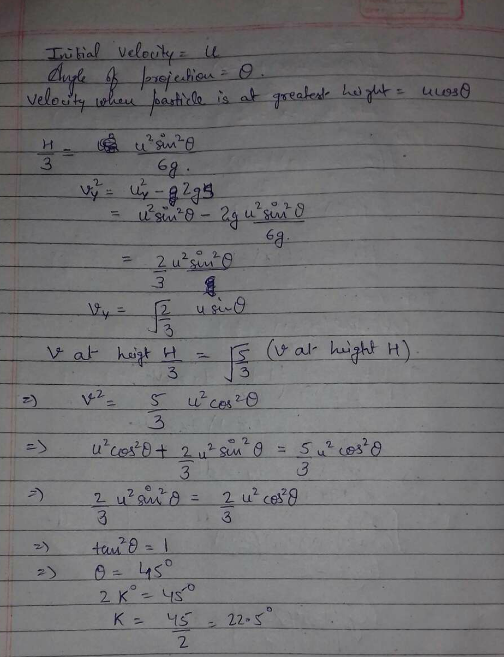 A particle is projected from the ground at an angle with the horizontal. The velocity of the projectile when it is at the greatest height is √3/5 times when it is a