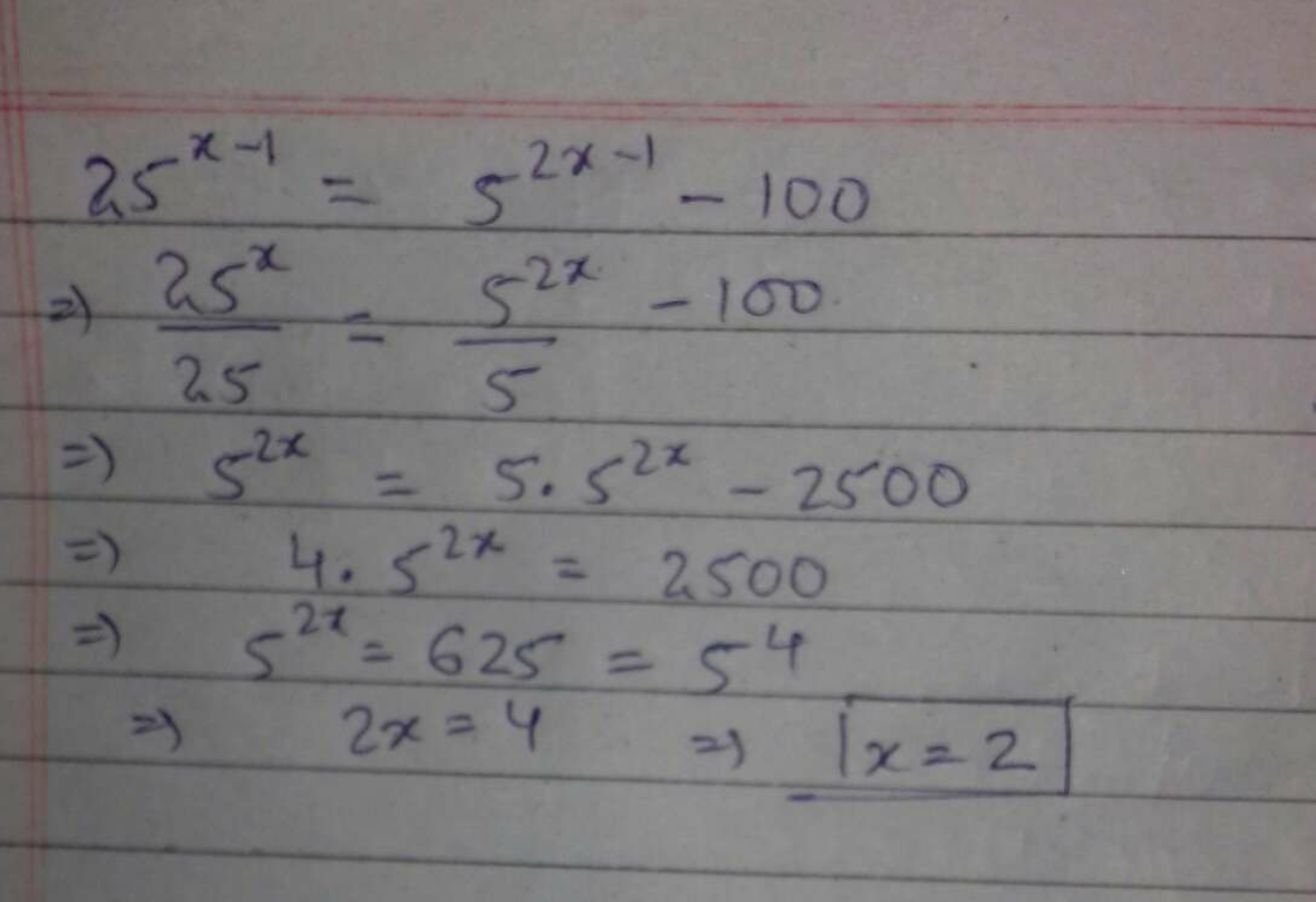 If 25x−1 = 52x−1 – 100, then the value of x is