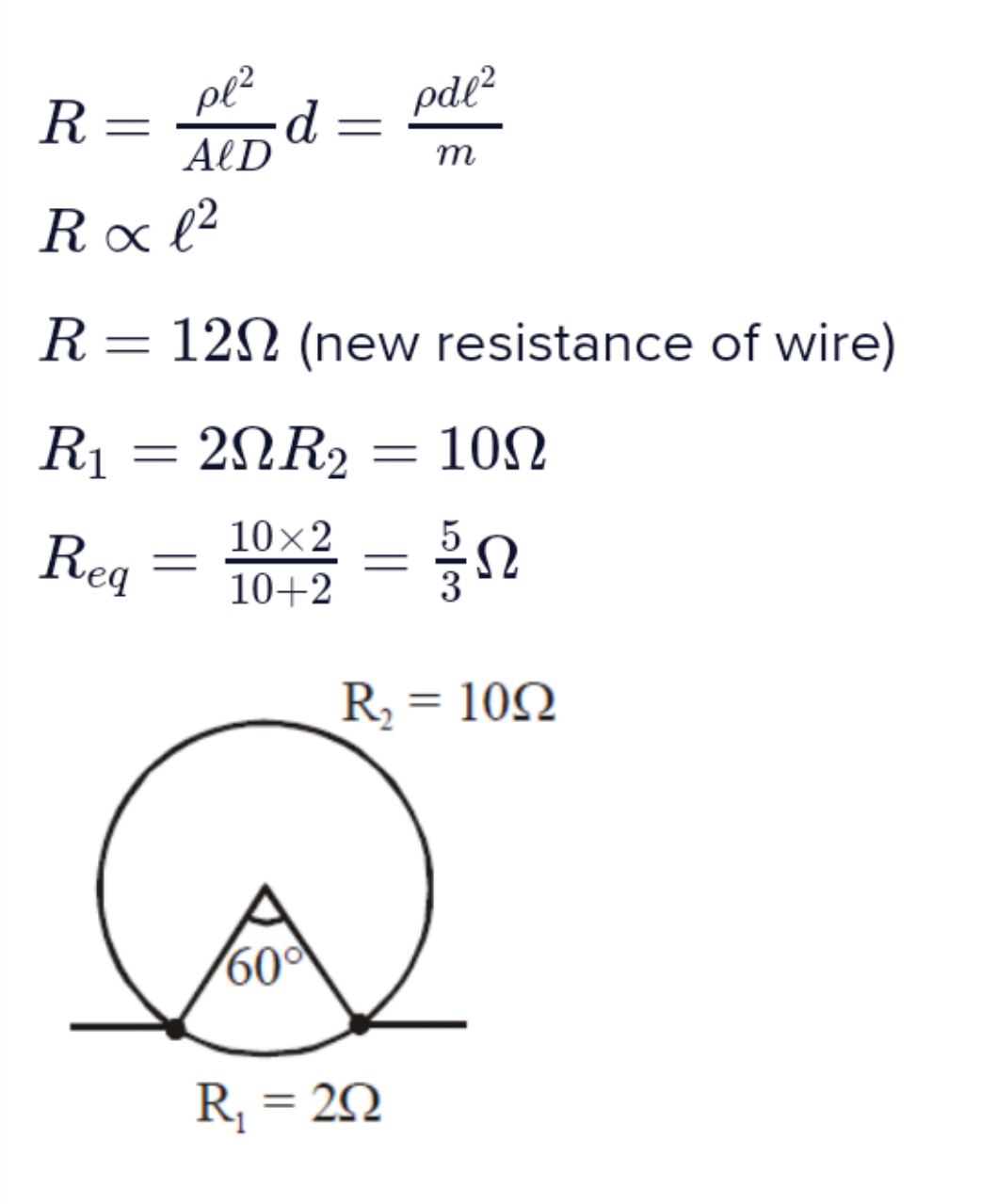 A metal wire of resistance 3Ω is elongated to make a uniform wire of double its previous length. This new wire is now bent and ends joined to make a circle. If two points on this circle make an angle 60∘ at the centre, the equivalent resistance between these two points will be: