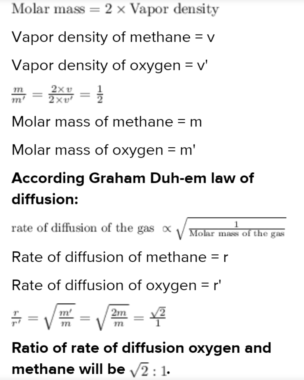 If the densities of methane and oxygen are in the ratio 1:2, the ratio of rate of diffusion of O2 and CH4 is respectively