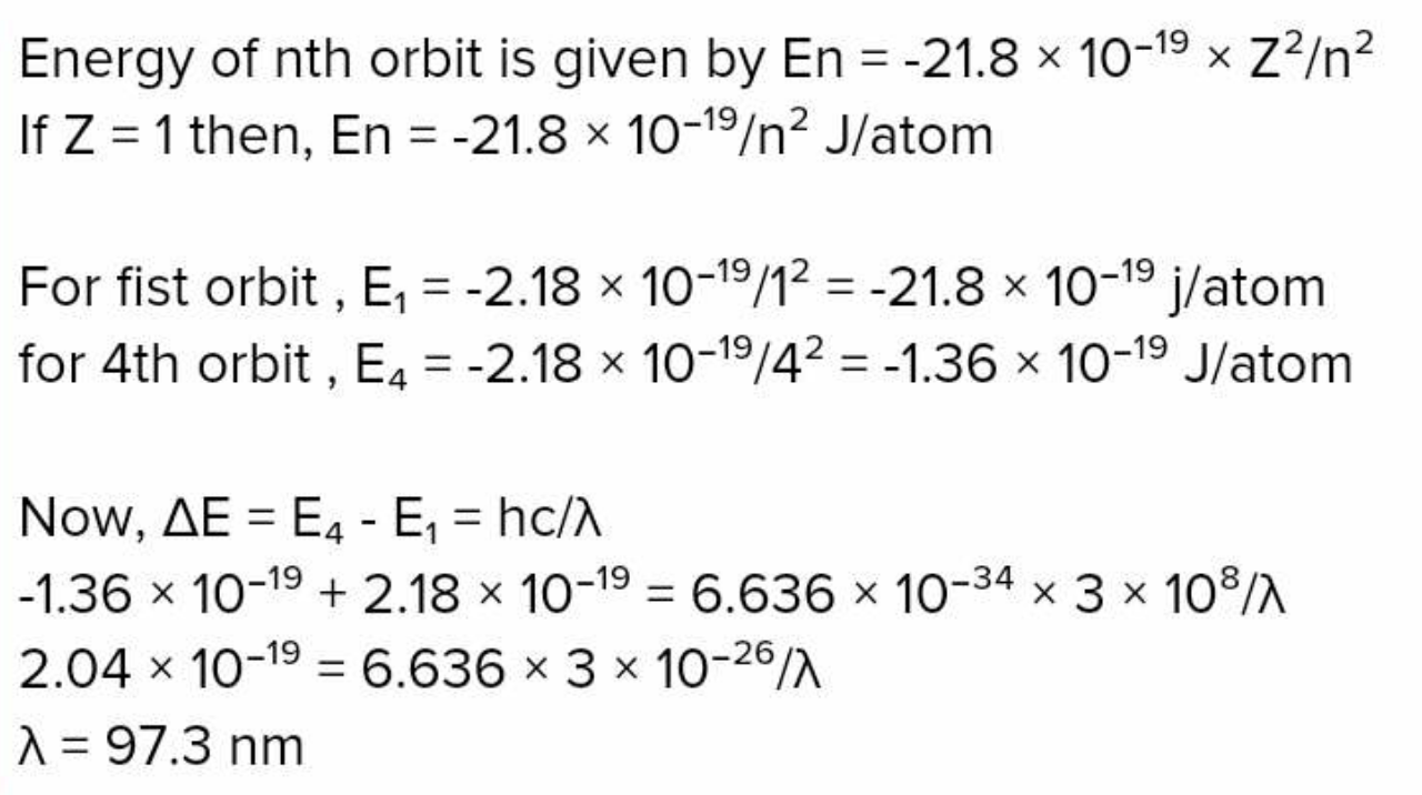 Calculate the wavelength of the photon, which excites the electron of hydrogen atom from ground state to fourth energy level. lonization energy of hydrogen atom is 1312kJ/mol.
