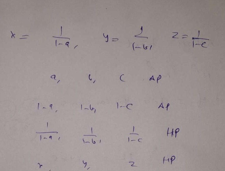 If x =∑^∞_n=0 a^n, y = ∑^∞_n=0 b^n, z = ∑^∞_n=0 c^n where a,b,c are in A.P. and |a|<1,|b|<1,|c|<1 then x,y,z are in