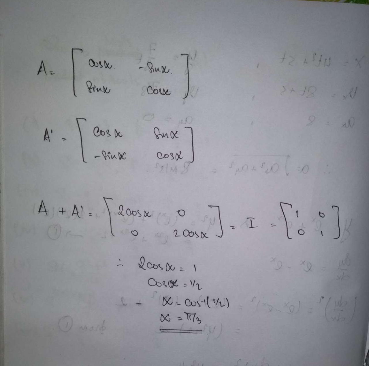 A=(cosα -sinα sinα cosα)1. If A+ A' =1, find the value of α