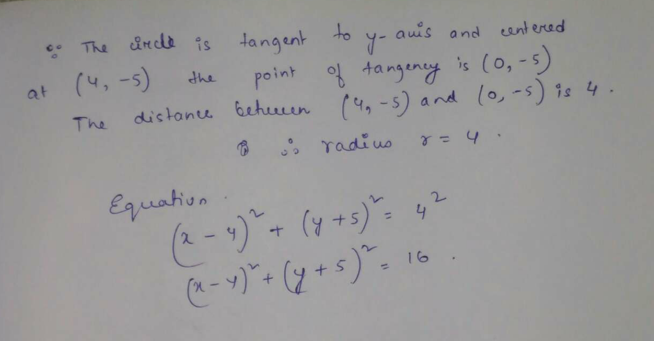A circle with center (4,-5) is tangent to Y -axis in the standard (x,y) coordinate What is the radius of this circle?