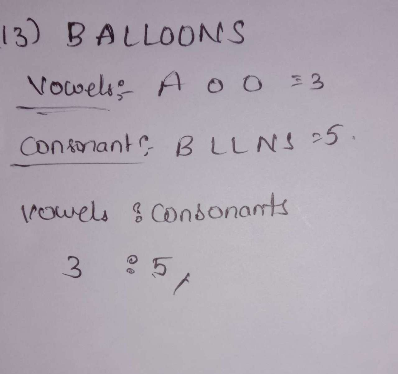 In the word 'BALLOONS, find the ratio between vowel letters and consonant letters.